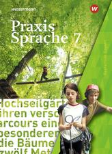 Praxis Sprache 7. Schülerband. Bayern