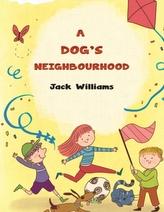 A Dog\'s Neighbourhood