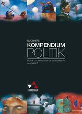 Buchners Kompendium Politik . Ausgabe B