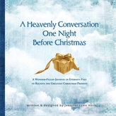 A Heavenly Conversation One Night Before Christmas