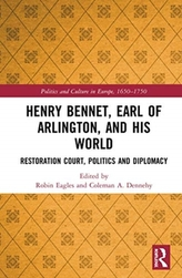 Henry Bennet, Earl of Arlington, and his World