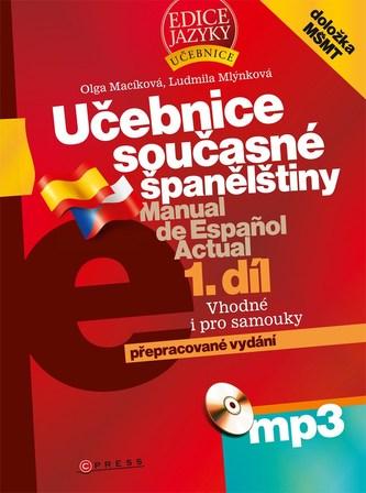 Učebnice současné španělštiny: díl. 2008. xii, 497 s. + 1 MP3 - Náhled učebnice