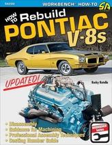 How to Rebuild Pontiac V-8s