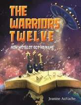 The Warriors Twelve