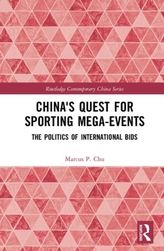 China\'s Quest for Sporting Mega-Events