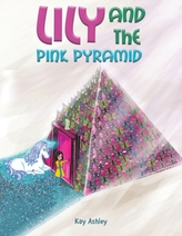 Lily and the Pink Pyramid