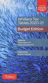Whillans\'s Tax Tables 2020-21 (Budget edition)