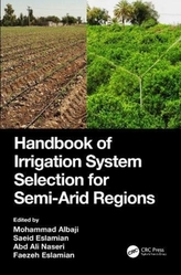 Handbook of Irrigation System Selection for Semi-Arid Regions