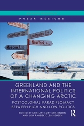 Greenland and the International Politics of a Changing Arctic