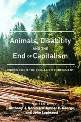 Animals, Disability, and the End of Capitalism