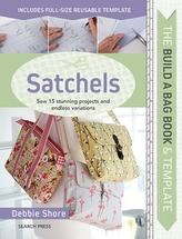 The Build a Bag Book: Satchels