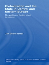 Globalization and the State in Central and Eastern Europe