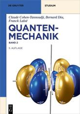 Quantenmechanik Band 2