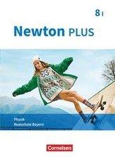 Newton plus 8. Jahrgangsstufe - Realschule Bayern - Wahlpflichtfächergruppe I - Schülerbuch