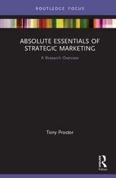 Absolute Essentials of Strategic Marketing