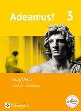 Adeamus! - Ausgabe B Band 3 - Texte, Übungen, Begleitgrammatik