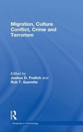 Migration, Culture Conflict, Crime and Terrorism