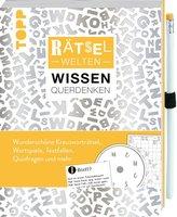 Rätselwelten - Rätseln, Wissen & Querdenken: Wunderschöne Kreuzworträtsel, Wortspiele, Textfallen, Quizfragen und mehr