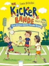 Die Kickerbande (4). Ein starker Spieler für das Team