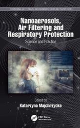 Nanoaerosols, Air Filtering and Respiratory Protection