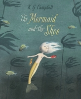 The The Mermaid And The Shoe