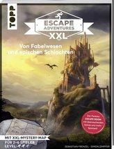 Escape Adventures XXL - Von Fabelwesen und epischen Schlachten. Das Escape-Room-Spiel im Buchformat.