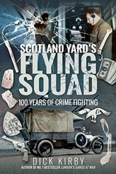 Scotland Yard\'s Flying Squad