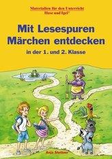 Mit Lesespuren Märchen entdecken in der 1. und 2. Klasse