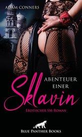 Abenteuer einer Sklavin | Erotischer SM-Roman