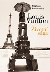 Louis Vuitton: Životní sága