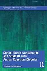 School-Based Consultation and Students with Autism Spectrum Disorder