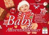 Baby Adventskalender - Ein zauberhaft fotografierter Bilderbuch-Adventskalender für Schwangere, Mamas und Papas