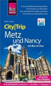 Reise Know-How CityTrip Metz und Nancy mit Bar-Le-Duc