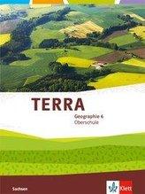 TERRA Geographie 6. Schülerbuch Klasse 6. Ausgabe Sachsen Oberschule