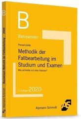 Basiswissen Methodik der Fallbearbeitung im Studium und Examen