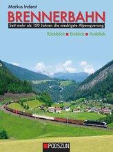 Brennerbahn: Rückblick, Einblick, Ausblick