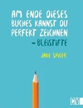 Am Ende dieses Buches kannst Du perfekt zeichnen. Bleistifte