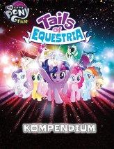 My little Pony - Tails of Equestria: Das Kompendium