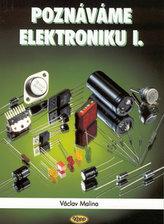 Poznáváme elektroniku I.