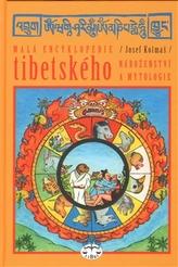 Malá encyklopedie tibetského náboženství a mytologie