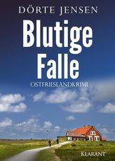 Blutige Falle. Ostfrieslandkrimi