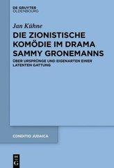 Die zionistische Komödie im Drama Sammy Gronemanns