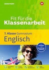 Fit für die Klassenarbeit - Gymnasium. Englisch 7