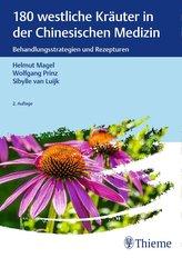 180 westliche Kräuter in der Chinesischen Medizin