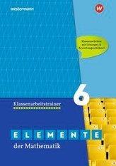 Elemente der Mathematik Klassenarbeitstrainer 6. G9 in Nordrhein-Westfalen