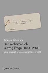 Der Rechtsmensch Ludwig Frege (1884-1964)