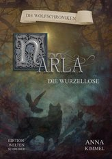 Narla - Die Wurzellose