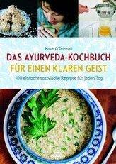 Ayurveda-Kochbuch für einen klaren Geist