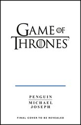 Game of Thrones: A Guide to Westeros and Beyond