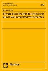 Private Kartellrechtsdurchsetzung durch Voluntary Redress Schemes